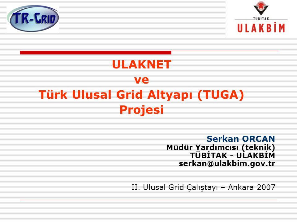 Türk Ulusal Grid Altyapı (TUGA)