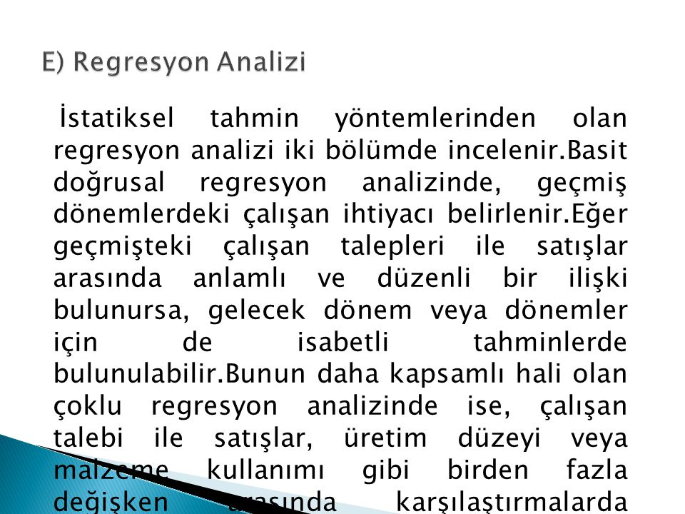 E) Regresyon Analizi