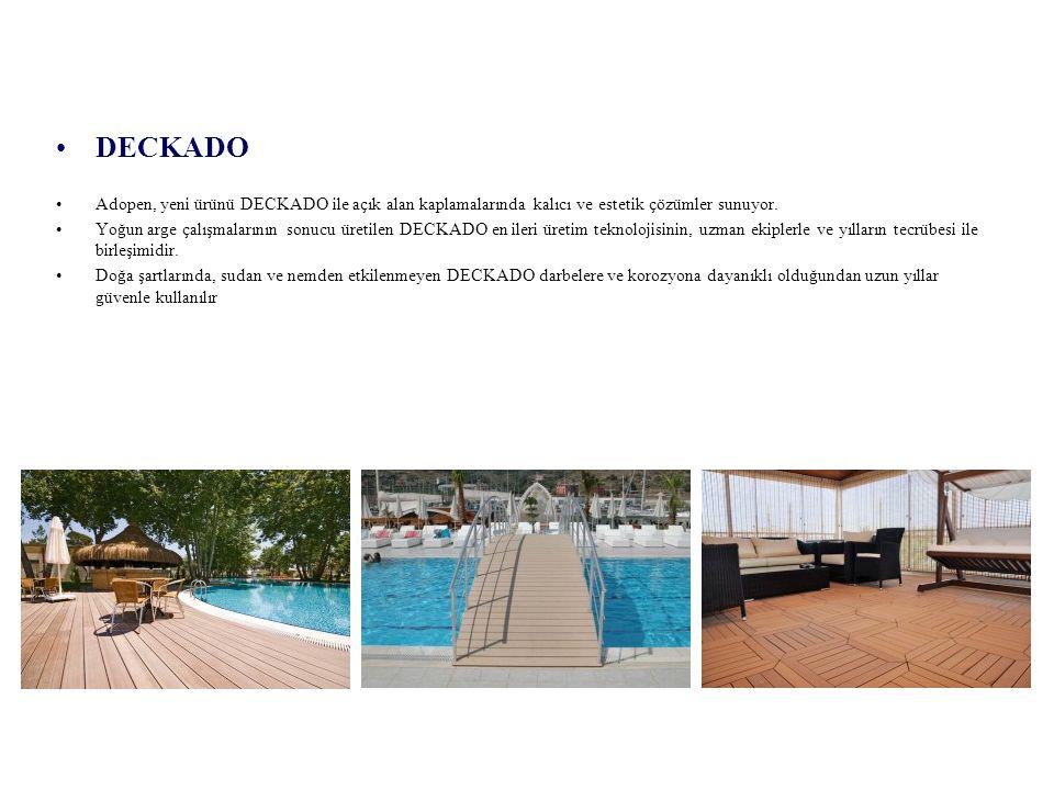 DECKADO Adopen, yeni ürünü DECKADO ile açık alan kaplamalarında kalıcı ve estetik çözümler sunuyor.
