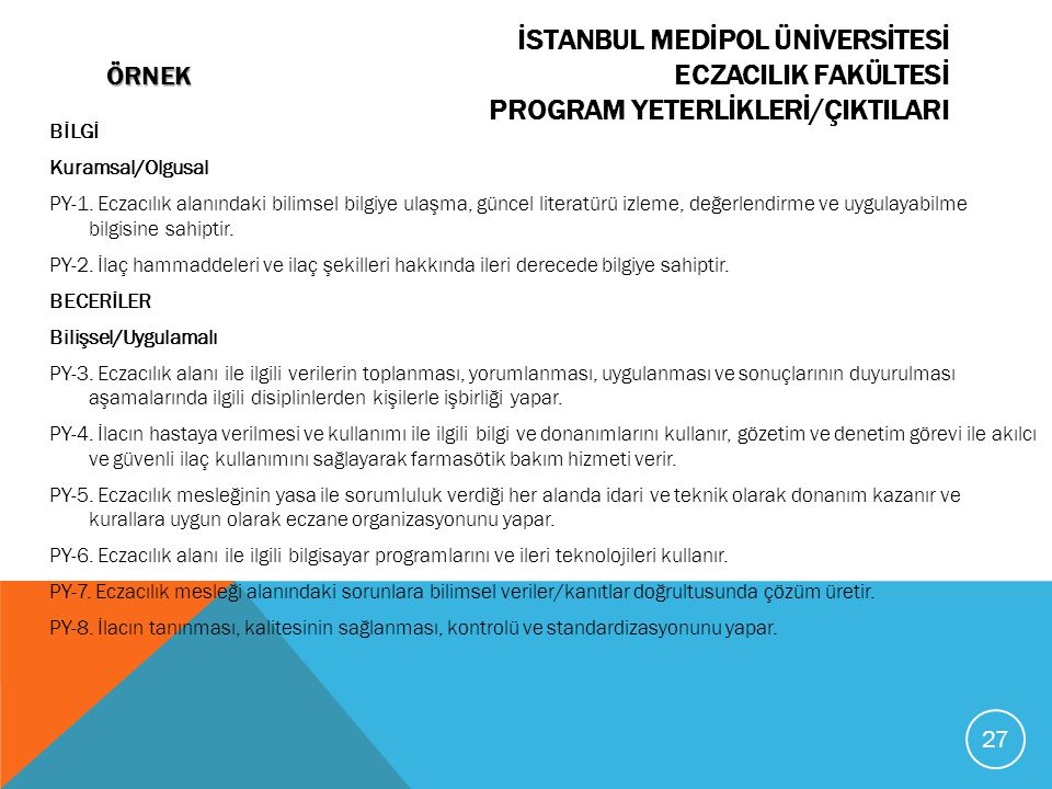 İSTANBUL MEDİPOL ÜNİVERSİTESİ ÖRNEK ECZACILIK FAKÜLTESİ PROGRAM YETERLİKLERİ/ÇIKTILARI