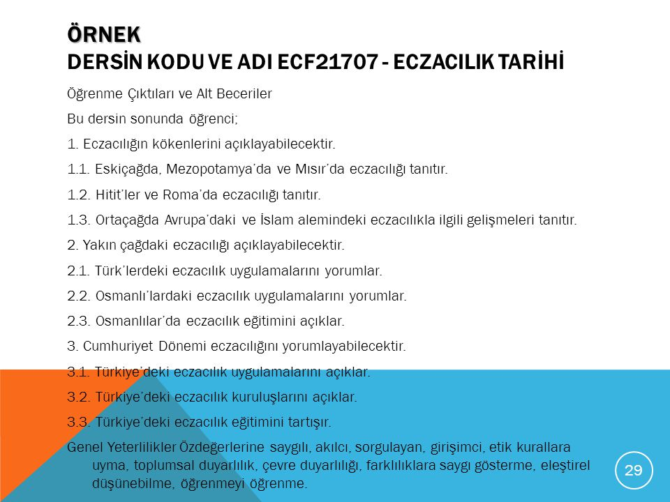Örnek Dersİn Kodu ve AdI ECF21707 - ECZACILIK TARİHİ