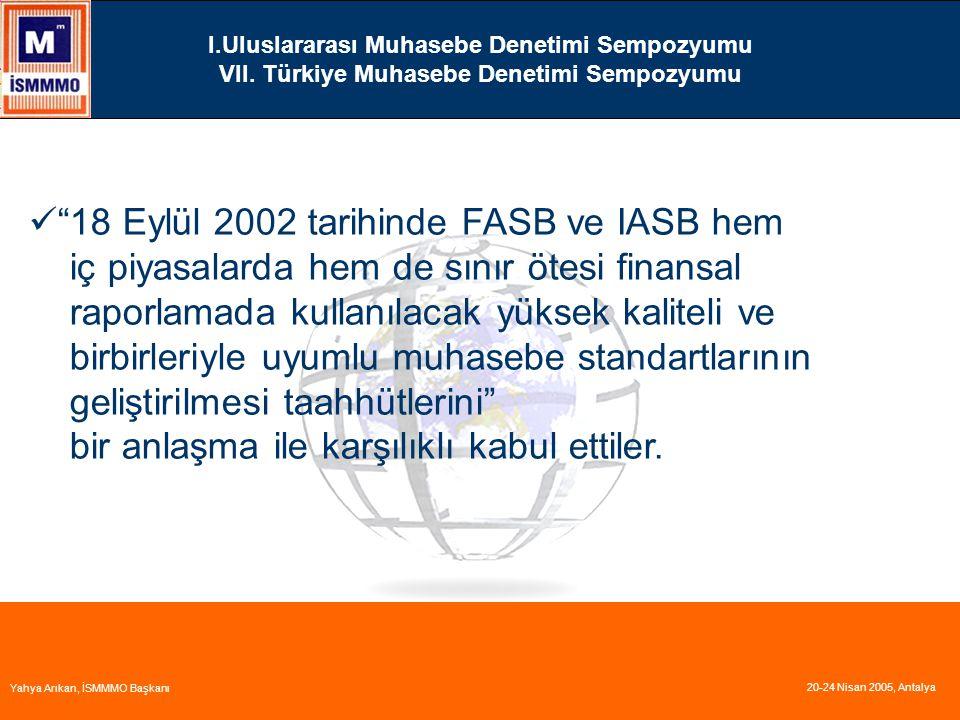 18 Eylül 2002 tarihinde FASB ve IASB hem