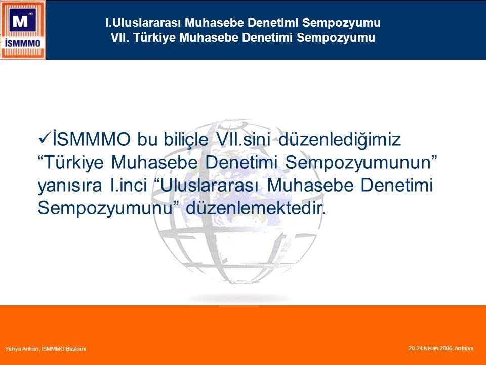 I. Uluslararası Muhasebe Denetimi Sempozyumu VII