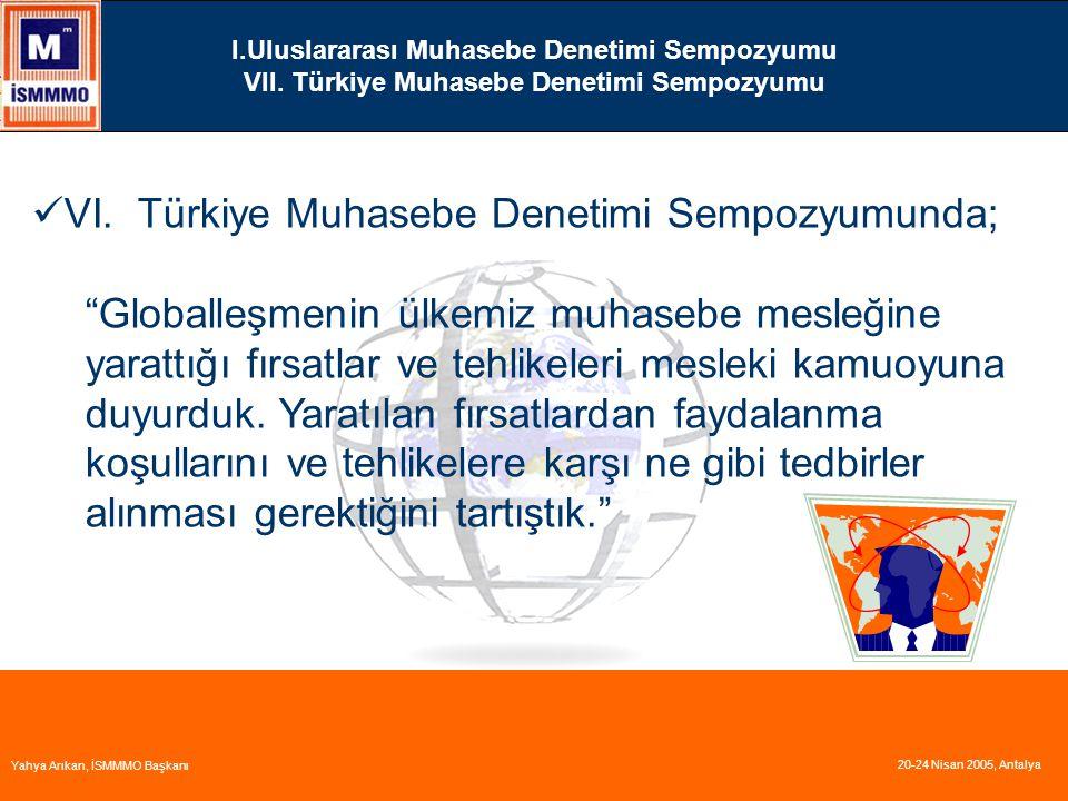 VI. Türkiye Muhasebe Denetimi Sempozyumunda;