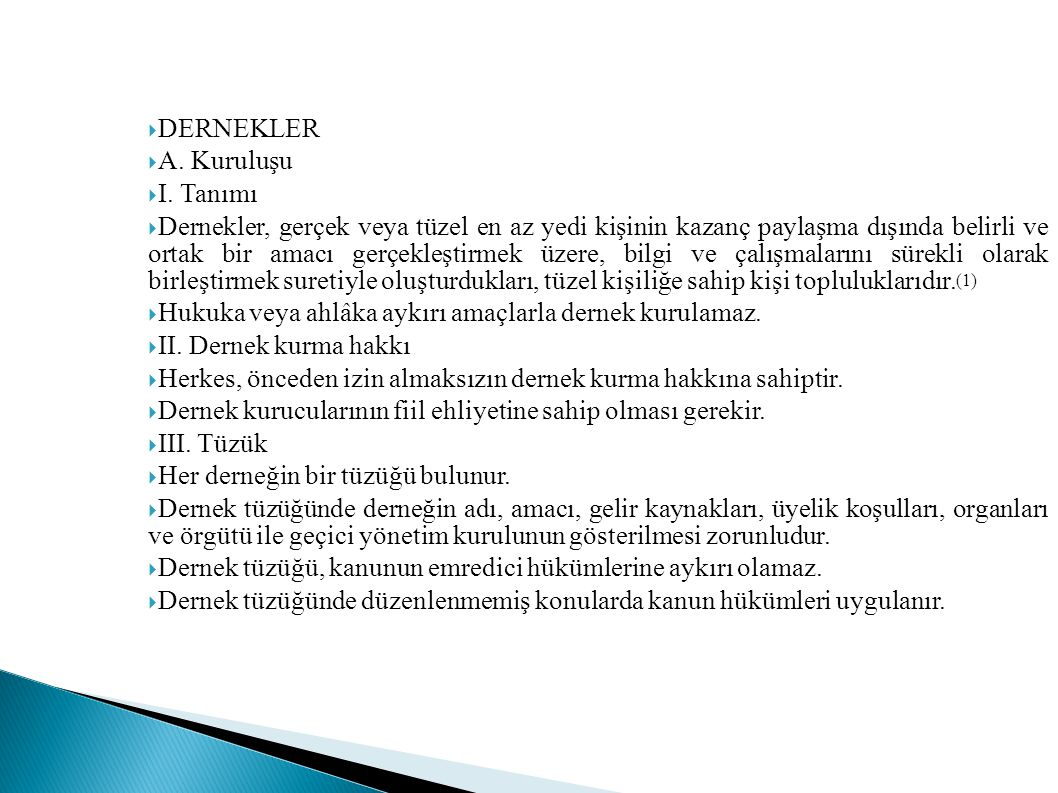 DERNEKLER A. Kuruluşu. I. Tanımı.