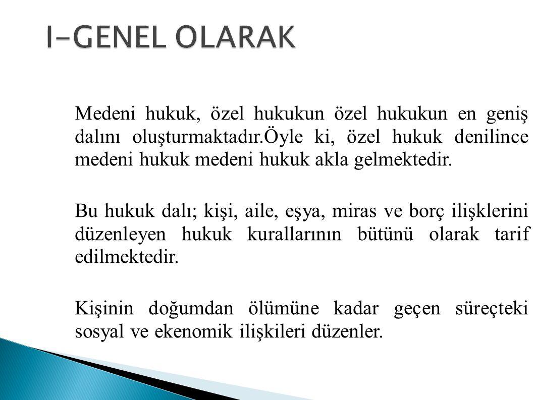 I-GENEL OLARAK