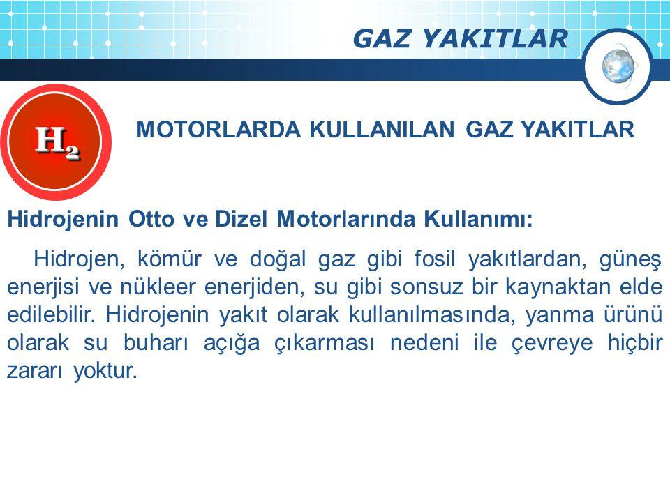 MOTORLARDA KULLANILAN GAZ YAKITLAR