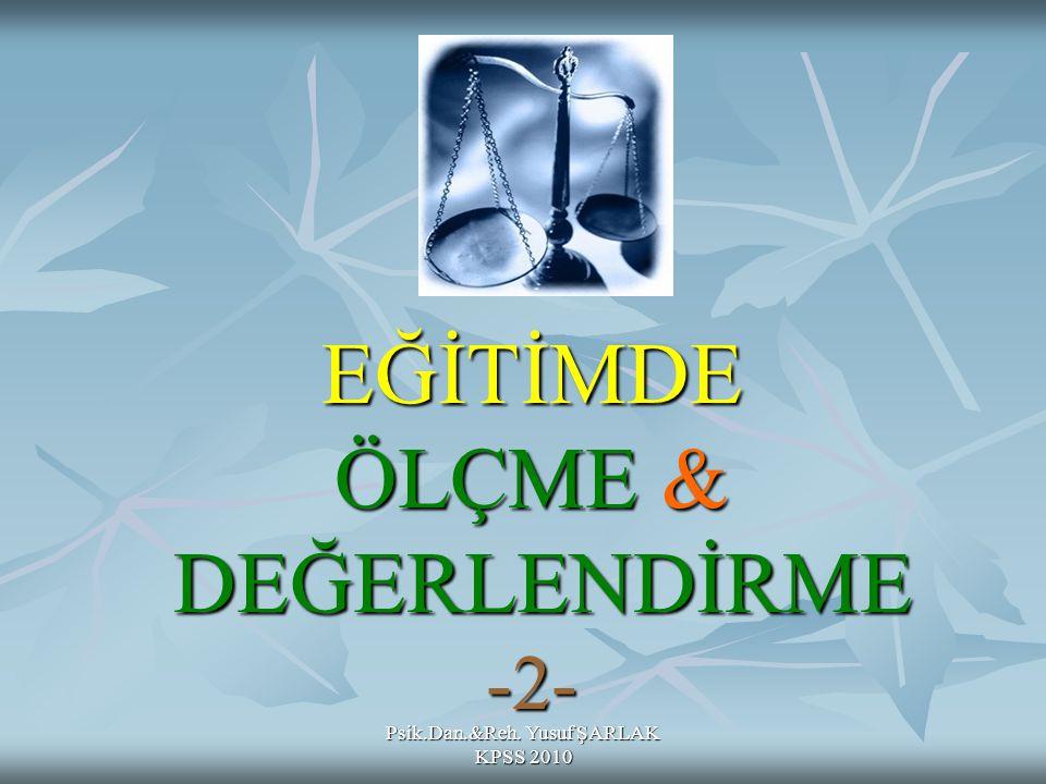 EĞİTİMDE ÖLÇME & DEĞERLENDİRME -2-