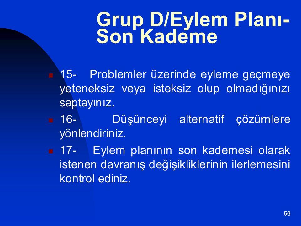 Grup D/Eylem Planı-Son Kademe