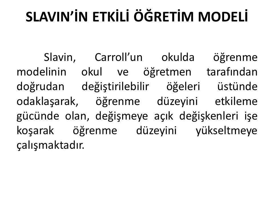 SLAVIN'İN ETKİLİ ÖĞRETİM MODELİ