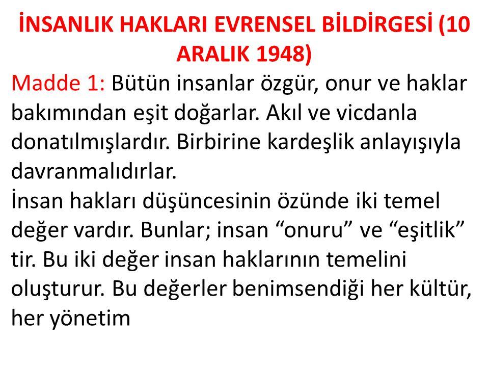 İNSANLIK HAKLARI EVRENSEL BİLDİRGESİ (10 ARALIK 1948)
