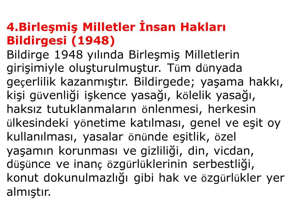 4.Birleşmiş Milletler İnsan Hakları Bildirgesi (1948)