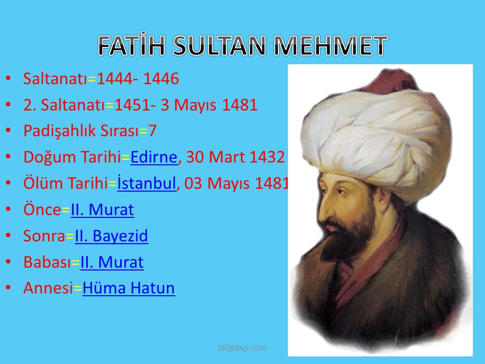 FATİH SULTAN MEHMET Saltanatı=1444- 1446