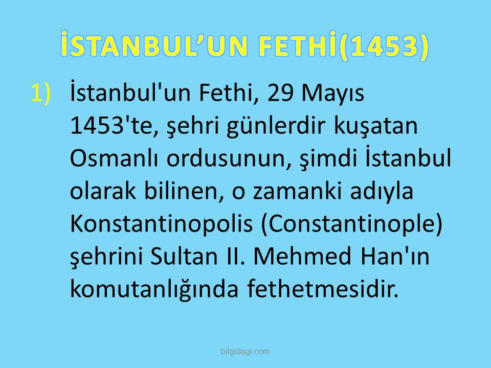 İSTANBUL'UN FETHİ(1453)