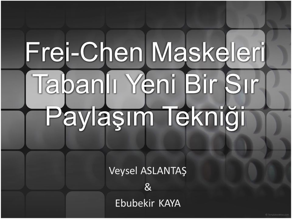 Veysel ASLANTAŞ & Ebubekir KAYA
