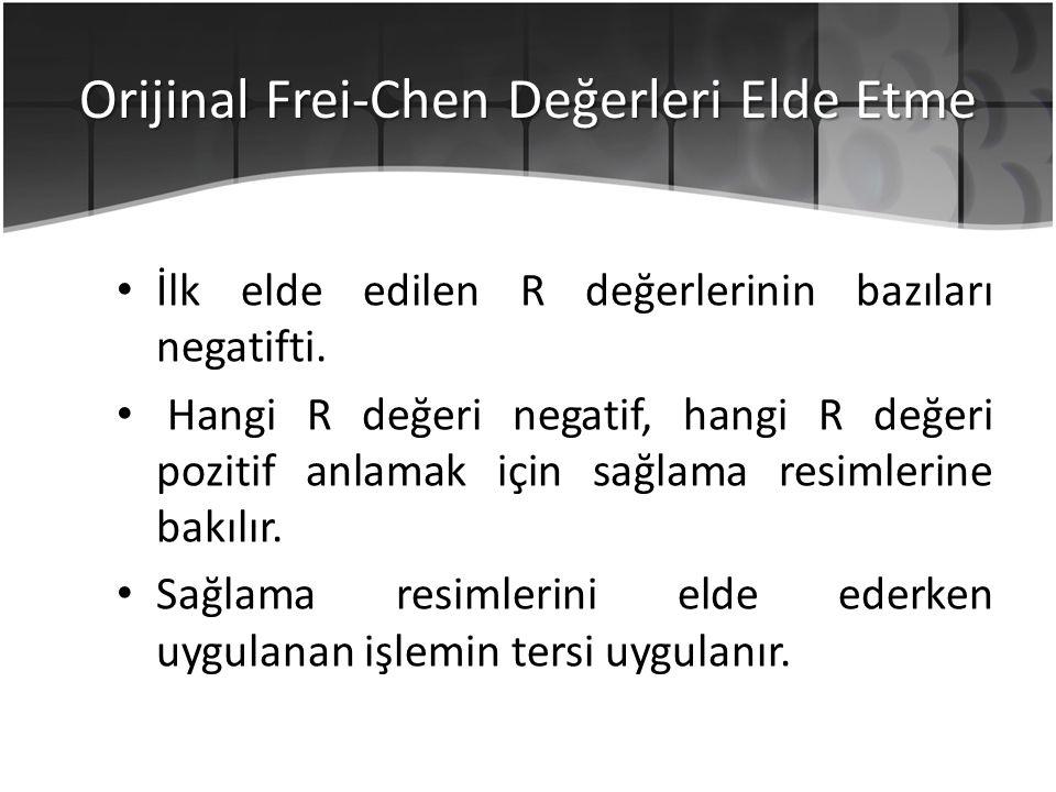 Orijinal Frei-Chen Değerleri Elde Etme