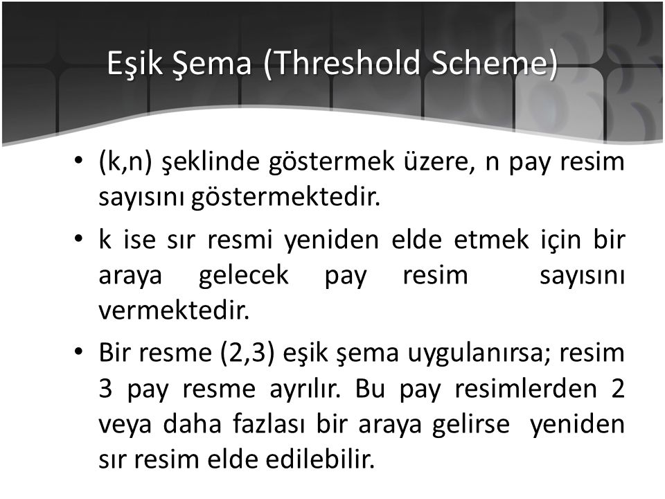Eşik Şema (Threshold Scheme)