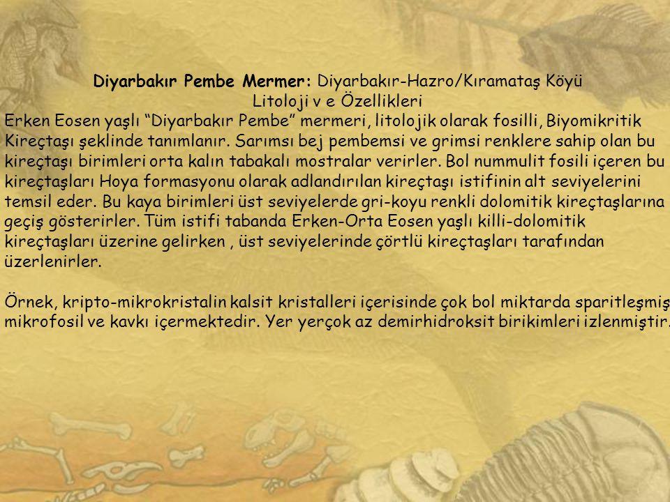 Diyarbakır Pembe Mermer: Diyarbakır-Hazro/Kıramataş Köyü