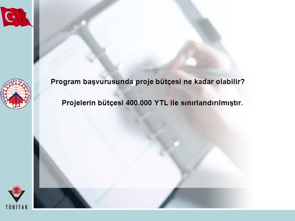 Program başvurusunda proje bütçesi ne kadar olabilir