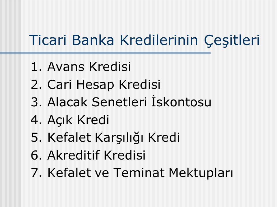 Ticari Banka Kredilerinin Çeşitleri