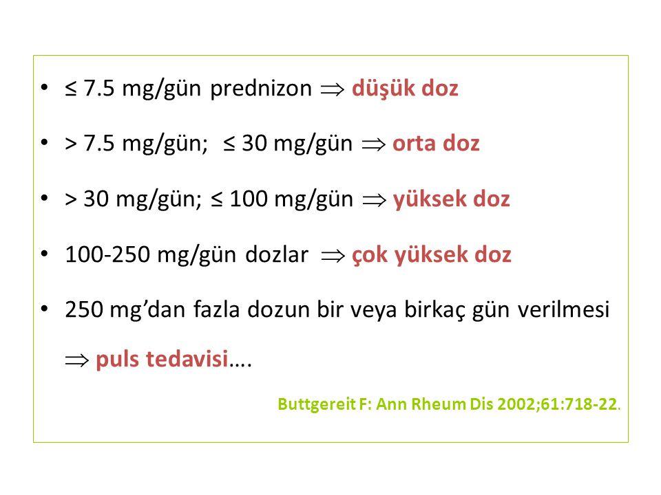 ≤ 7.5 mg/gün prednizon  düşük doz
