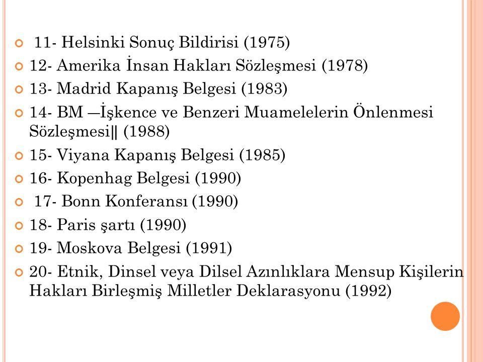 11- Helsinki Sonuç Bildirisi (1975)