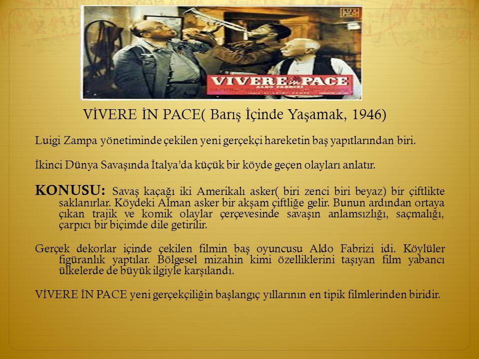 VİVERE İN PACE( Barış İçinde Yaşamak, 1946)