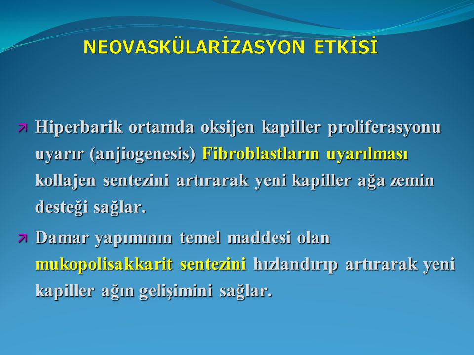 NEOVASKÜLARİZASYON ETKİSİ