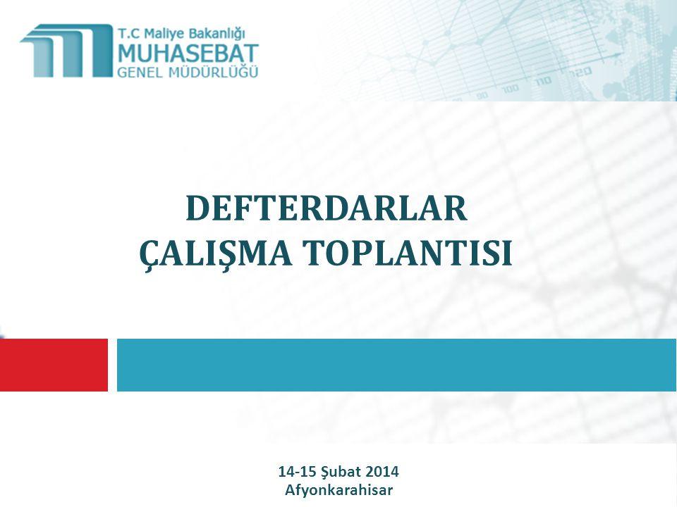 DEFTERDARLAR ÇALIŞMA TOPLANTISI