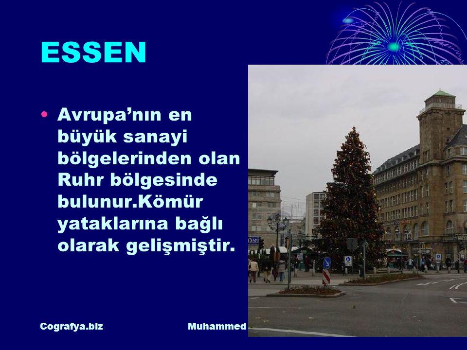 ESSEN Avrupa'nın en büyük sanayi bölgelerinden olan Ruhr bölgesinde bulunur.Kömür yataklarına bağlı olarak gelişmiştir.
