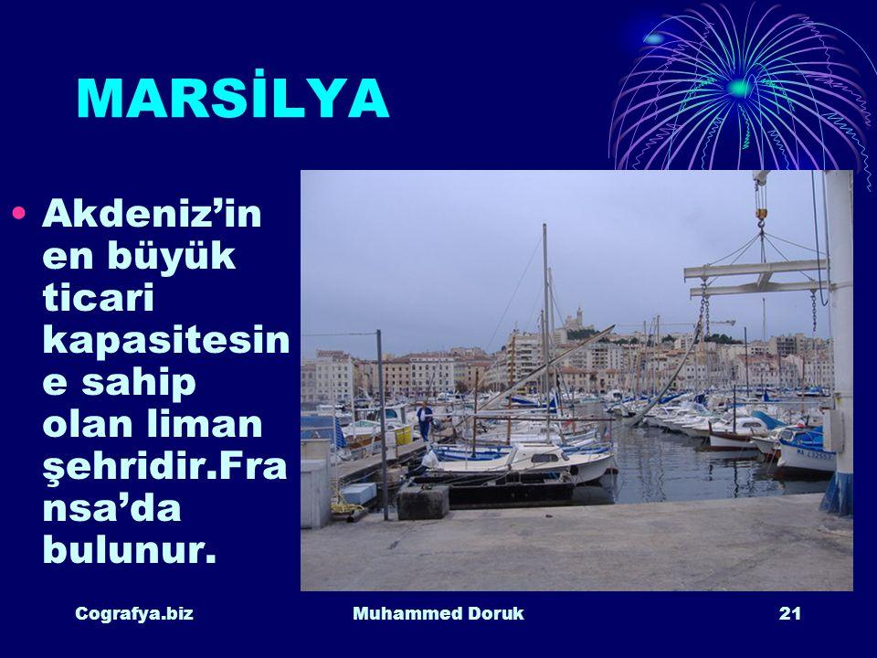 MARSİLYA Akdeniz'in en büyük ticari kapasitesine sahip olan liman şehridir.Fransa'da bulunur. Cografya.biz.