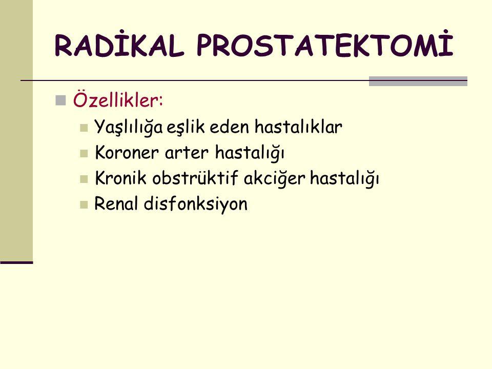 RADİKAL PROSTATEKTOMİ