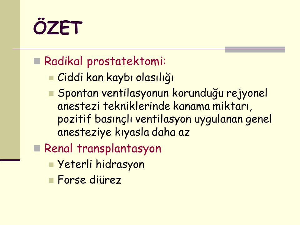 ÖZET Radikal prostatektomi: Renal transplantasyon