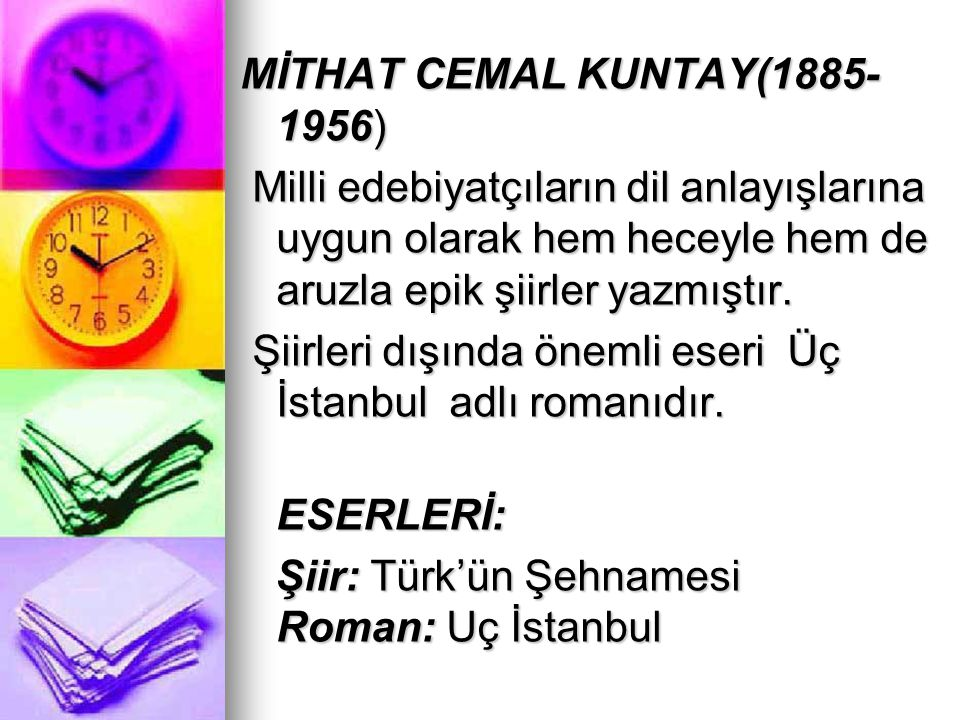 MİTHAT CEMAL KUNTAY(1885-1956)