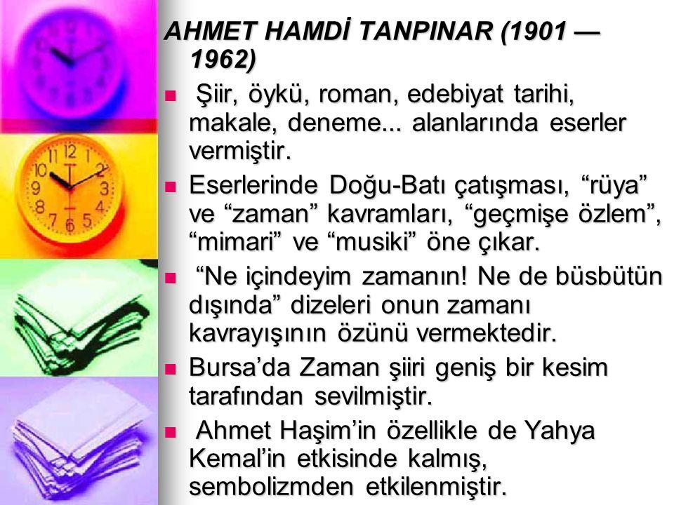 AHMET HAMDİ TANPINAR (1901 — 1962)