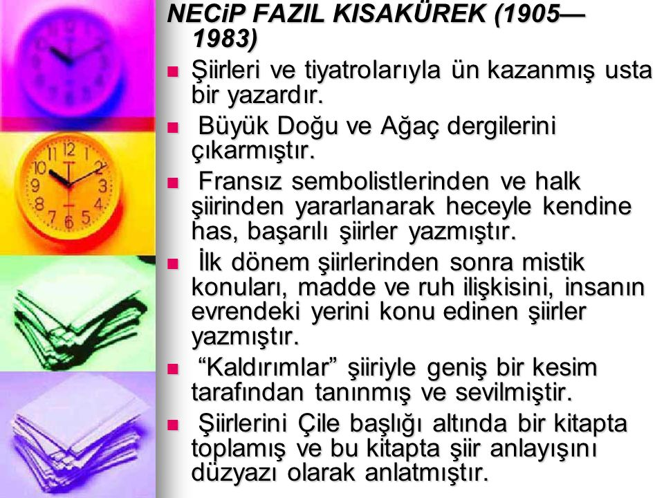 NECiP FAZIL KISAKÜREK (1905— 1983)