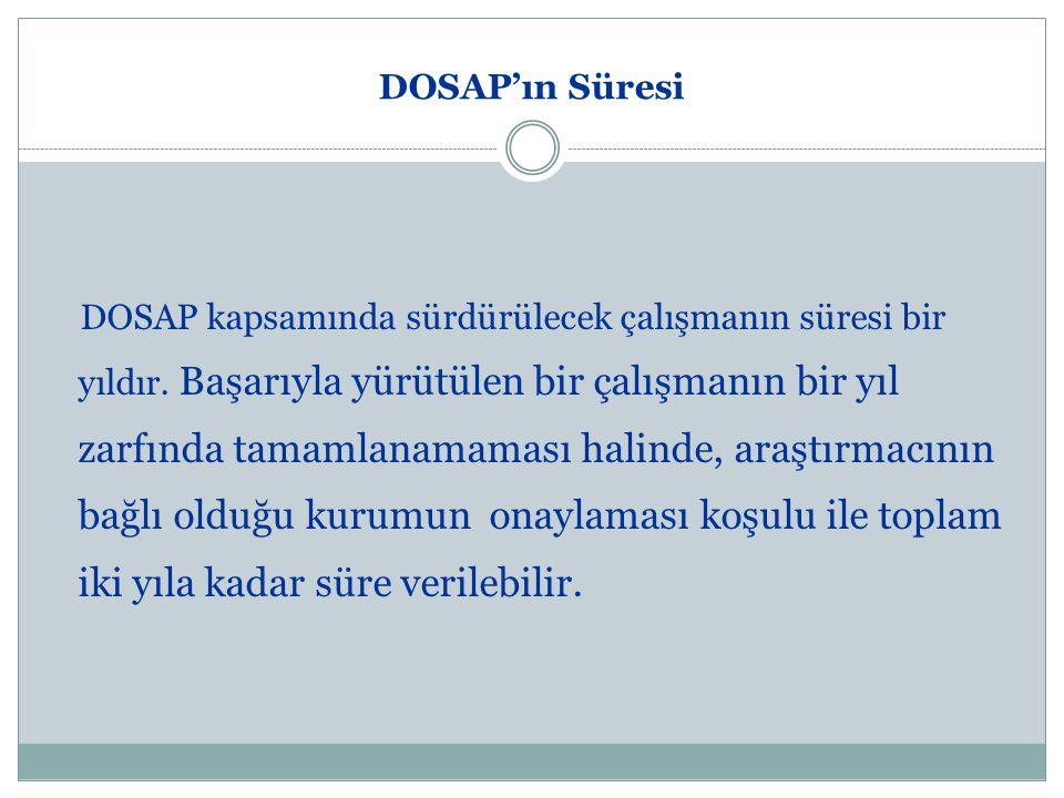 DOSAP'ın Süresi