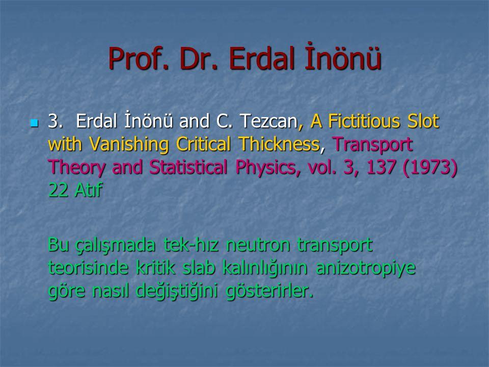 Prof. Dr. Erdal İnönü