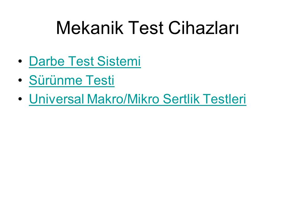 Mekanik Test Cihazları