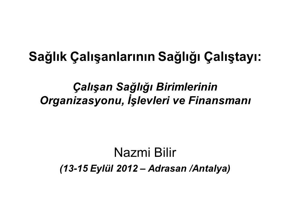 Nazmi Bilir (13-15 Eylül 2012 – Adrasan /Antalya)