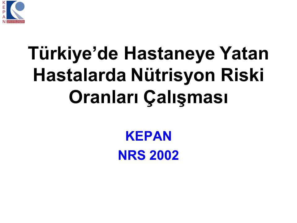 Türkiye'de Hastaneye Yatan Hastalarda Nütrisyon Riski Oranları Çalışması