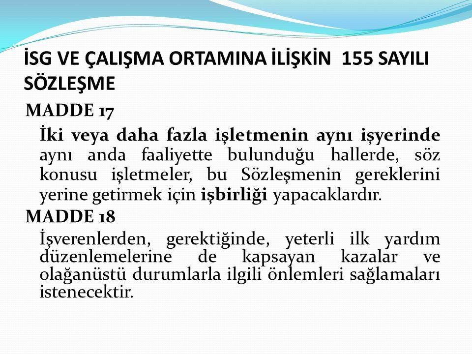 İSG VE ÇALIŞMA ORTAMINA İLİŞKİN 155 SAYILI SÖZLEŞME