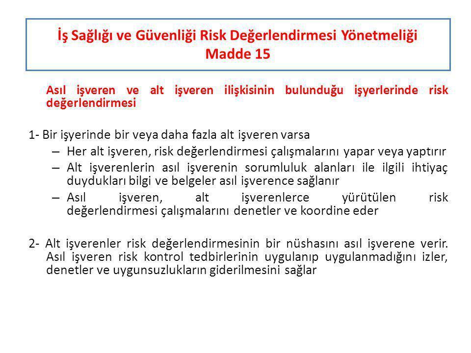 İş Sağlığı ve Güvenliği Risk Değerlendirmesi Yönetmeliği Madde 15