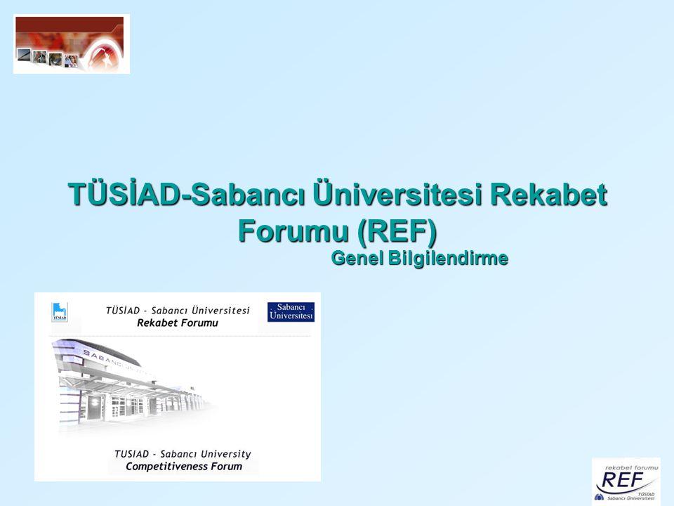 TÜSİAD-Sabancı Üniversitesi Rekabet Forumu (REF)