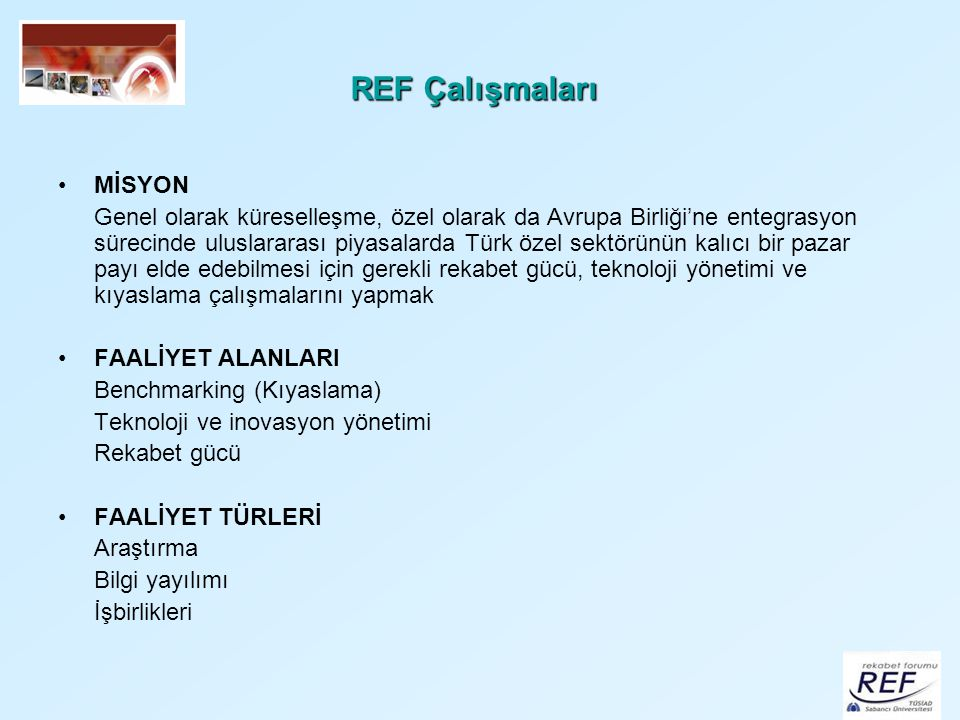 REF Çalışmaları MİSYON