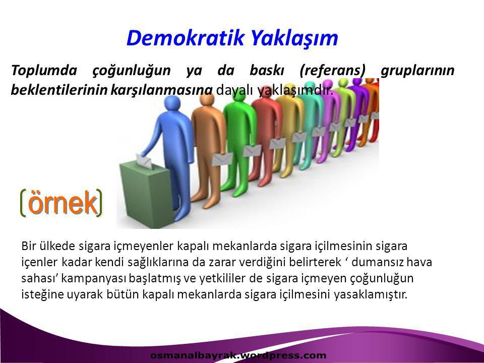 Demokratik Yaklaşım örnek osmanalbayrak.wordpress.com