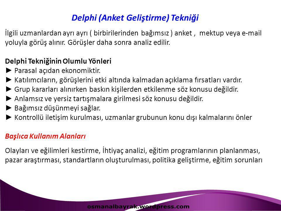 Delphi (Anket Geliştirme) Tekniği