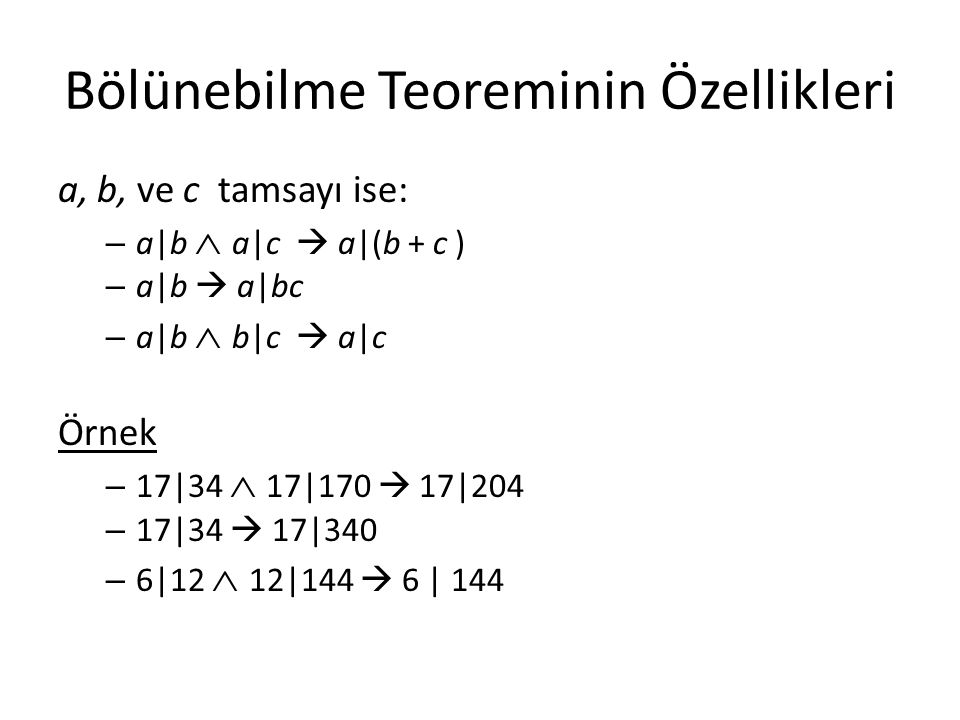 Bölünebilme Teoreminin Özellikleri