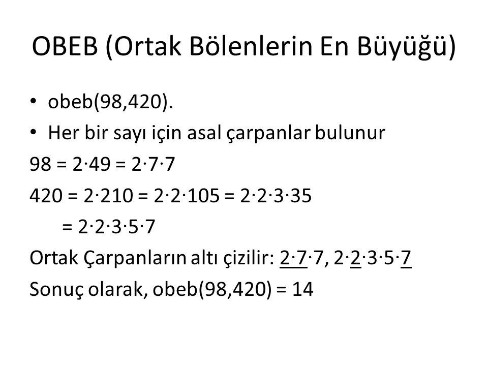 OBEB (Ortak Bölenlerin En Büyüğü)