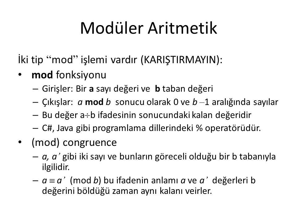 Modüler Aritmetik İki tip mod işlemi vardır (KARIŞTIRMAYIN):